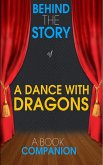 A Dance with Dragons - Behind the Story (A Book Companion) (eBook, ePUB)