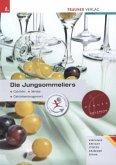Die Jungsommeliers. (deutsche Ausgabe)