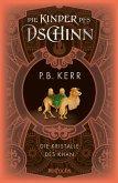 Die Kristalle des Khan / Die Kinder des Dschinn Bd.7 (eBook, ePUB)