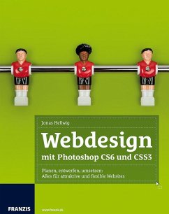 Webdesign mit Photoshop CS6 und CSS3 (eBook, PDF)