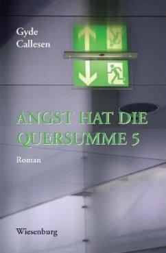 ANGST HAT DIE QUERSUMME 5