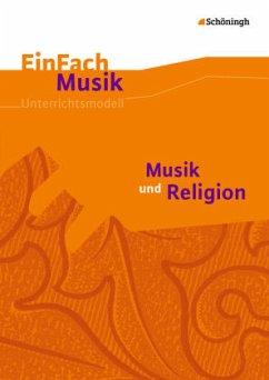 Musik und Religion. Einfach Musik