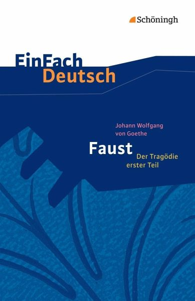 Faust. Mit Materialien