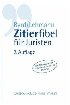 Zitierfibel für Juristen - Byrd, B. Sharon; Lehmann, Matthias