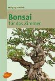 Bonsai für das Zimmer (eBook, ePUB)