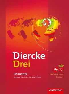 Diercke Drei. Arbeitsheft Kartenarbeit. Heimatteil Niedersachsen / Bremen