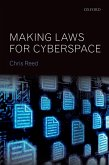 Making Laws for Cyberspace (eBook, ePUB)