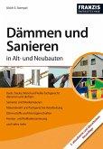 Dämmen und Sanieren in Alt- und Neubauten (eBook, PDF)