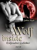 Wolf inside - Entfesselter Geliebter (eBook, ePUB)