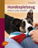 Hundespielzeug einfach selber machen (eBook, PDF)