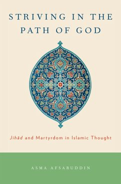 Striving in the Path of God (eBook, PDF) - Afsaruddin, Asma
