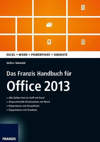 das franzis handbuch f r office 2013 ebook epub von saskia gie en hiroshi nakanishi. Black Bedroom Furniture Sets. Home Design Ideas