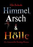 Himmel, Arsch und Hölle! (eBook, ePUB)