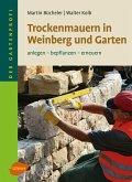 Trockenmauern in Weinberg und Garten (eBook, ePUB)