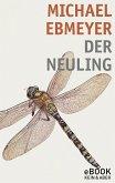 Der Neuling (eBook, ePUB)