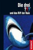 Die drei ??? und das Riff der Haie / Die drei Fragezeichen Bd.29 (eBook, ePUB)