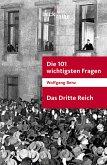 Die 101 wichtigsten Fragen - Das Dritte Reich (eBook, ePUB)