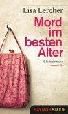 Mord im besten Alter (eBook, ePUB)