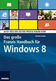 Das große Franzis Handbuch für Windows 8 (eBook, ePUB)