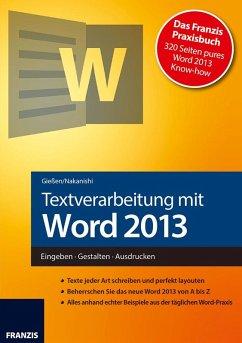Textverarbeitung mit Word 2013 (eBook, PDF) - Gießen, Saskia; Nakanishi, Hiroshi