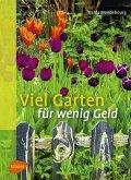 Viel Garten für wenig Geld (eBook, ePUB)