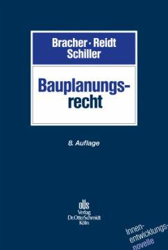 Bauplanungsrecht - Gelzer, Konrad; Bracher, Christian-Dietrich; Reidt, Olaf