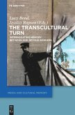 The Transcultural Turn