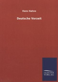 Deutsche Vorzeit - Hahne, Hans
