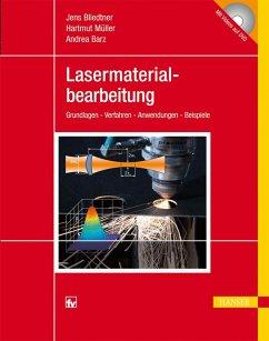 Lasermaterialbearbeitung (eBook, PDF) - Bliedtner, Jens; Müller, Hartmut; Barz, Andrea