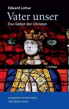 Vater unser (eBook, ePUB) - Lohse, Eduard
