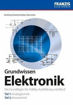 Grundwissen Elektronik (eBook, ePUB) - Bernstein, Herbert; Kainka, Burkhard