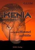 Kenia zwischen Himmel und Hölle