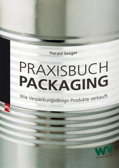 Praxisbuch Packaging (eBook, PDF) - Seeger, Harald