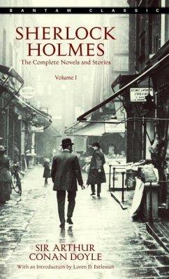 Sherlock Holmes: The Complete Novels and Stories Volume I (eBook, ePUB) - Doyle, Arthur Conan