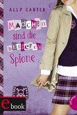 Mädchen sind die besseren Spione / Gallagher Girls Bd.2 (eBook, ePUB)