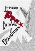 Zehn Tage, die die Welt erschütterten (eBook, PDF)