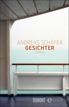 Gesichter (eBook, ePUB) - Schäfer, Andreas