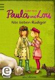 Alle lieben Rüdiger / Paula und Lou Bd.3 (eBook, ePUB)