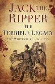 Jack the Ripper: The Terrible Legacy (eBook, ePUB)