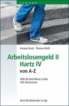 Arbeitslosengeld II Hartz IV von A-Z (eBook, ePUB)