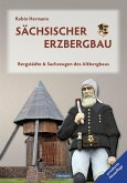 Sächsischer Erzbergbau (eBook, ePUB)