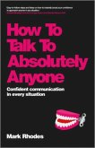 How To Talk To Absolutely Anyone (eBook, PDF)