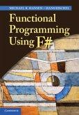 Functional Programming Using F# (eBook, PDF)