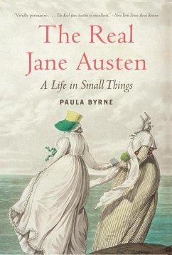 The Real Jane Austen - Byrne, Paula