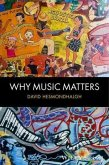 Why Music Matters (eBook, ePUB)