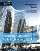 Mastering Autodesk Revit Architecture 2014 (eBook, ePUB)