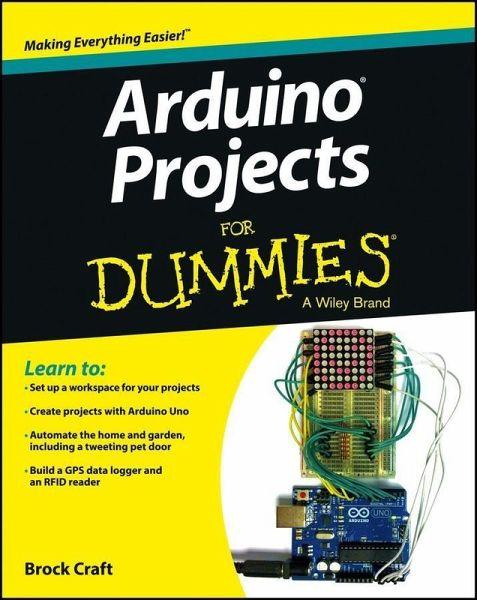 Arduino projects for dummies ebook pdf von brock craft