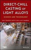 Direct-Chill Casting of Light Alloys (eBook, PDF)