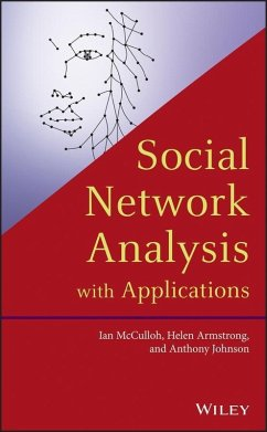 Social Network Analysis with Applications (eBook, PDF) - Mcculloh, Ian; Armstrong, Helen; Johnson, Anthony