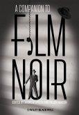 A Companion to Film Noir (eBook, ePUB)